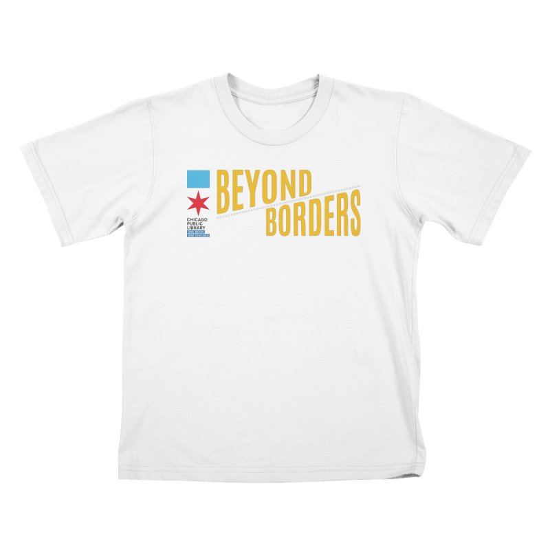 One Book, One Chicago 2020 Beyond Borders Theme Kids T-Shirt by Chicago Public Library Artist Shop