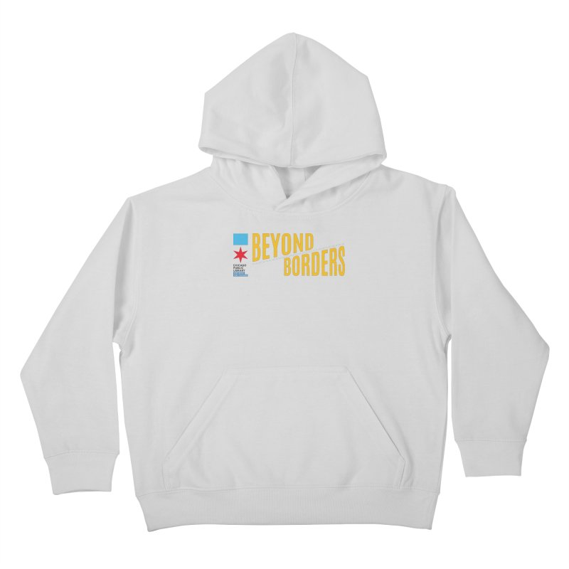 One Book, One Chicago 2020 Beyond Borders Theme Kids Pullover Hoody by Chicago Public Library Artist Shop