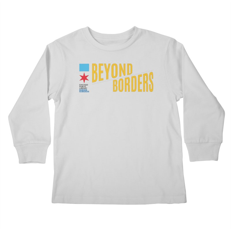 One Book, One Chicago 2020 Beyond Borders Theme Kids Longsleeve T-Shirt by Chicago Public Library Artist Shop