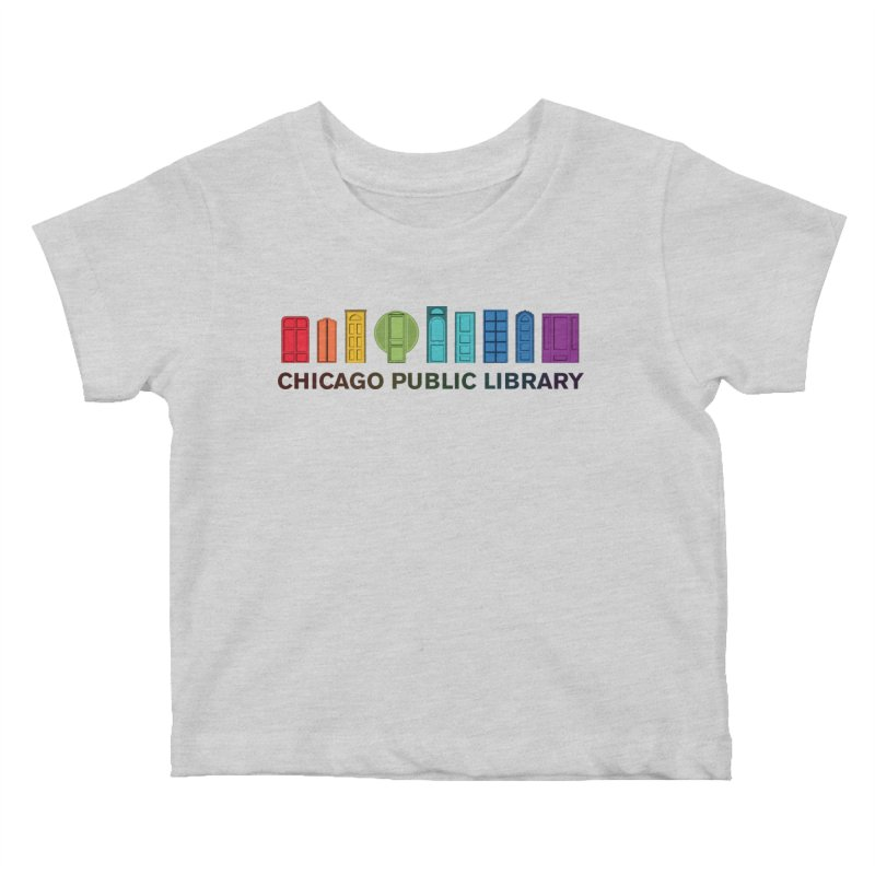 One Book, One Chicago 2020 Beyond Borders Rainbow Doors Kids Baby T-Shirt by Chicago Public Library Artist Shop