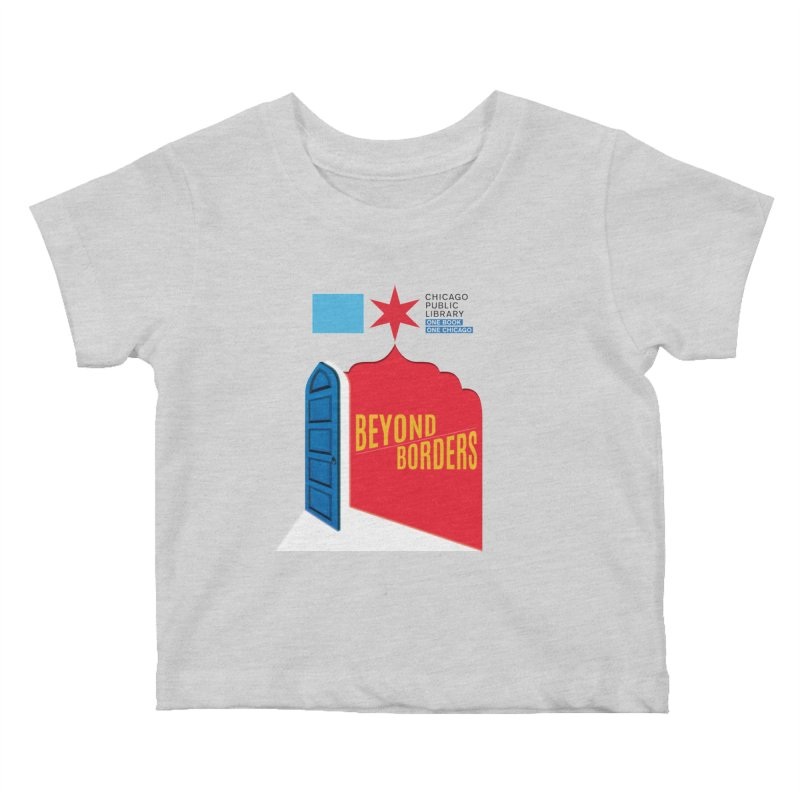 One Book, One Chicago 2020 Beyond Borders Door and Background Kids Baby T-Shirt by Chicago Public Library Artist Shop