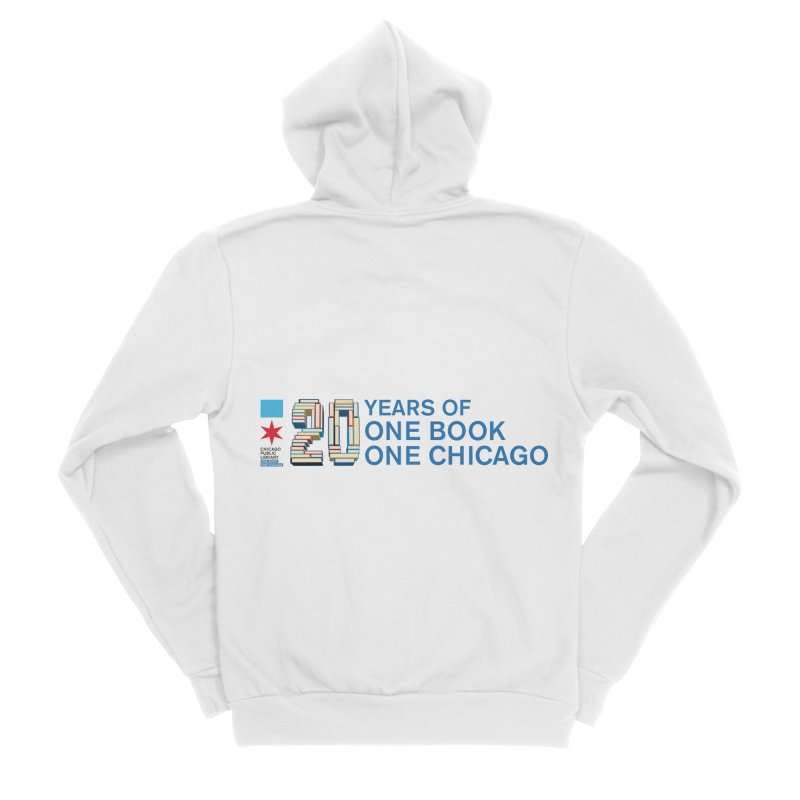One Book, One Chicago 20th Anniversary 3D Women's Zip-Up Hoody by Chicago Public Library Artist Shop