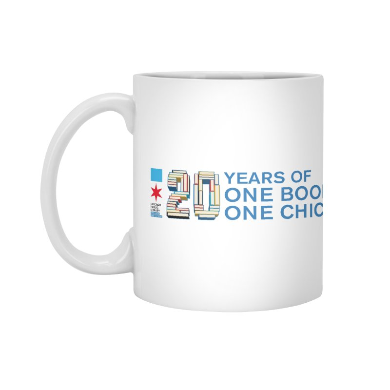 One Book, One Chicago 20th Anniversary 3D Accessories Mug by Chicago Public Library Artist Shop