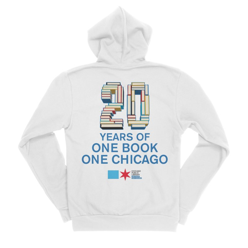 One Book, One Chicago 20th Anniversary 3D stacked Women's Zip-Up Hoody by Chicago Public Library Artist Shop