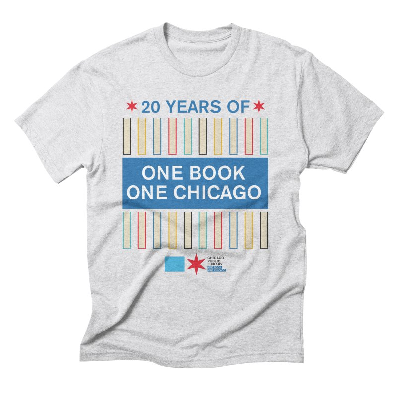 One Book, One Chicago 20th Anniversary Double Row Books Men's T-Shirt by Chicago Public Library Artist Shop