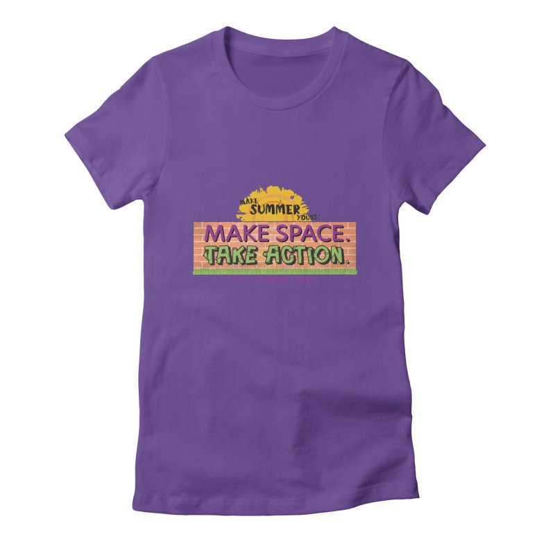Summer 2021 - Make Space, Take Action Women's T-Shirt by Chicago Public Library Artist Shop