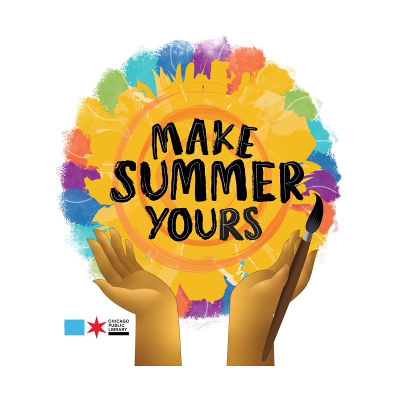 Summer 2021 - Make Summer Yours Rainbow Women's T-Shirt by Chicago Public Library Artist Shop