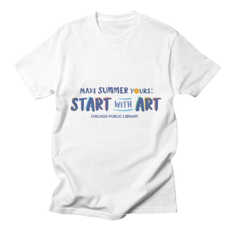 Summer 2021 - Start with Art Men's T-Shirt by Chicago Public Library Artist Shop