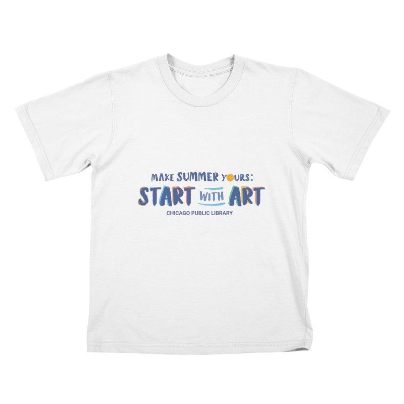 Summer 2021 - Start with Art Kids T-Shirt by Chicago Public Library Artist Shop