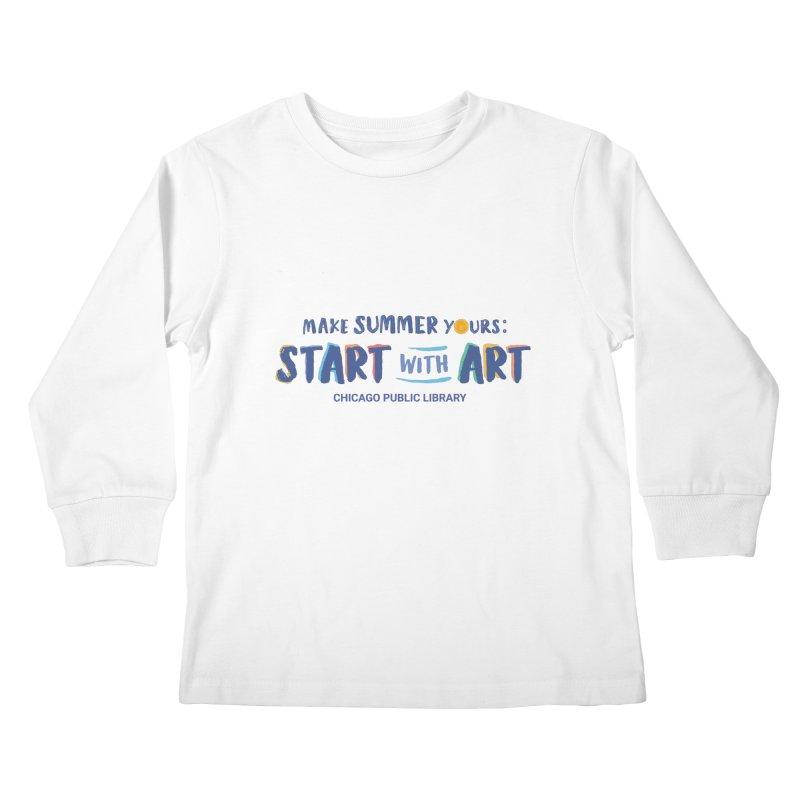 Summer 2021 - Start with Art Kids Longsleeve T-Shirt by Chicago Public Library Artist Shop