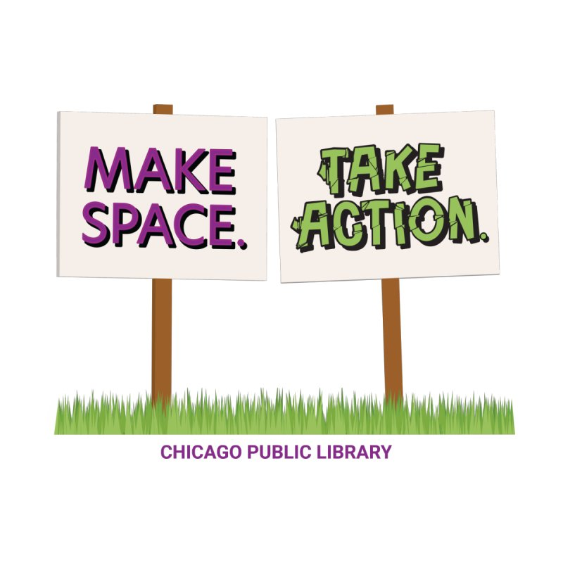Summer 2021 - Make Space, Take Action Signs Accessories Mug by Chicago Public Library Artist Shop