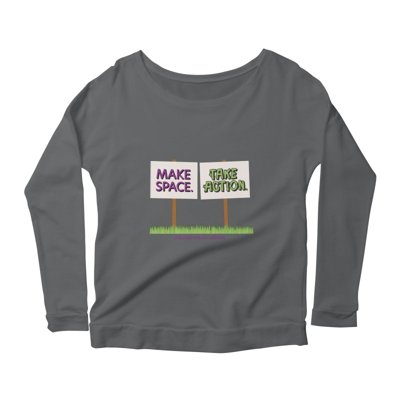 Summer 2021 - Make Space, Take Action Signs Women's Longsleeve T-Shirt by Chicago Public Library Artist Shop