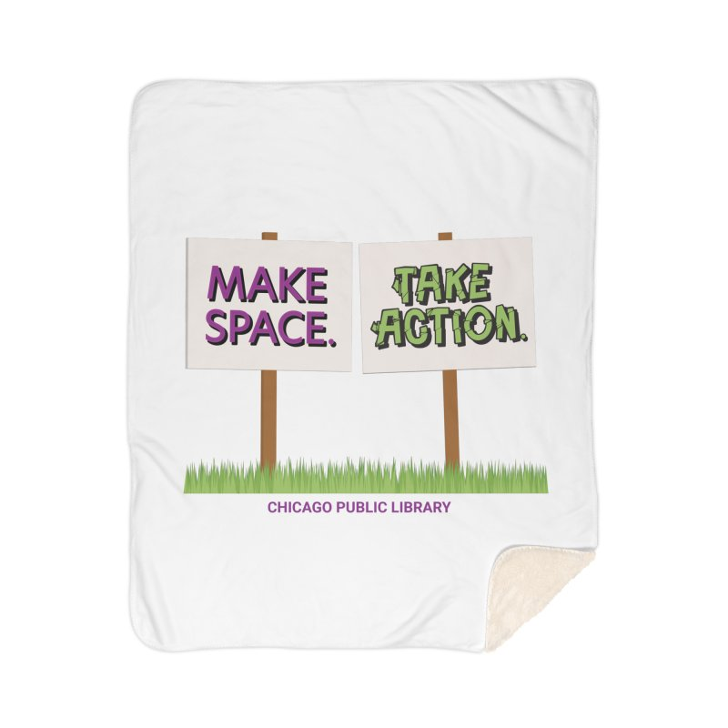 Summer 2021 - Make Space, Take Action Signs Home Blanket by Chicago Public Library Artist Shop