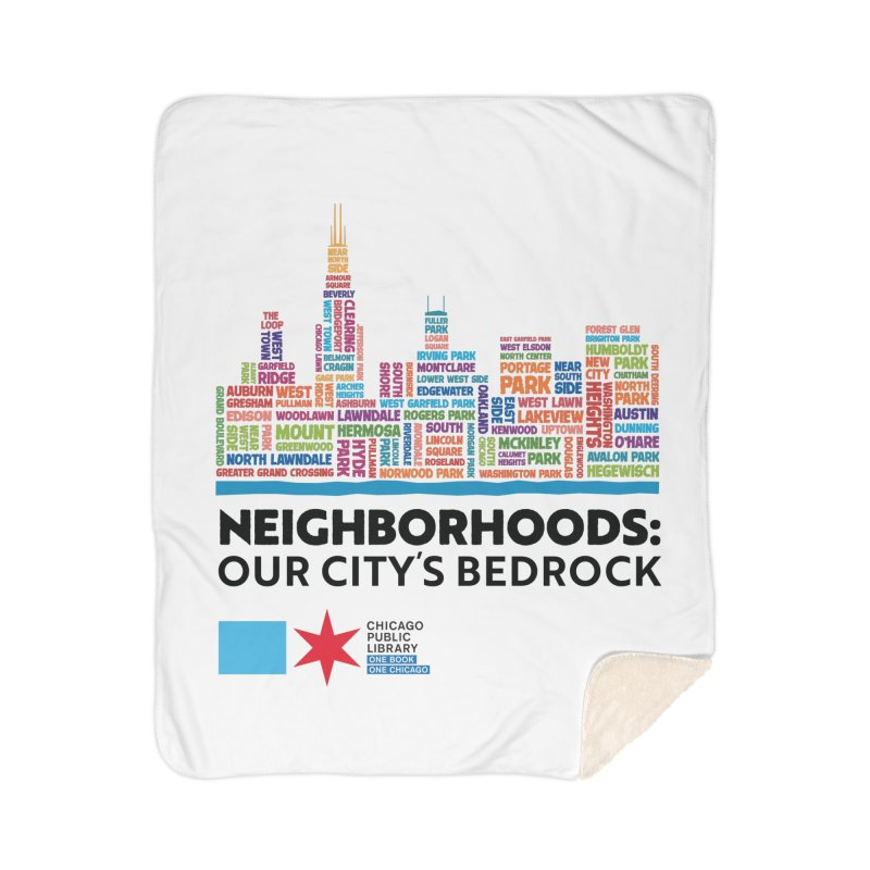 One Book, One Chicago 2021 City Neighborhoods Skyline Home Blanket by Chicago Public Library Artist Shop