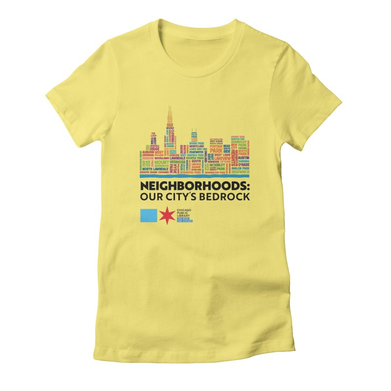 One Book, One Chicago 2021 City Neighborhoods Skyline Women's T-Shirt by Chicago Public Library Artist Shop