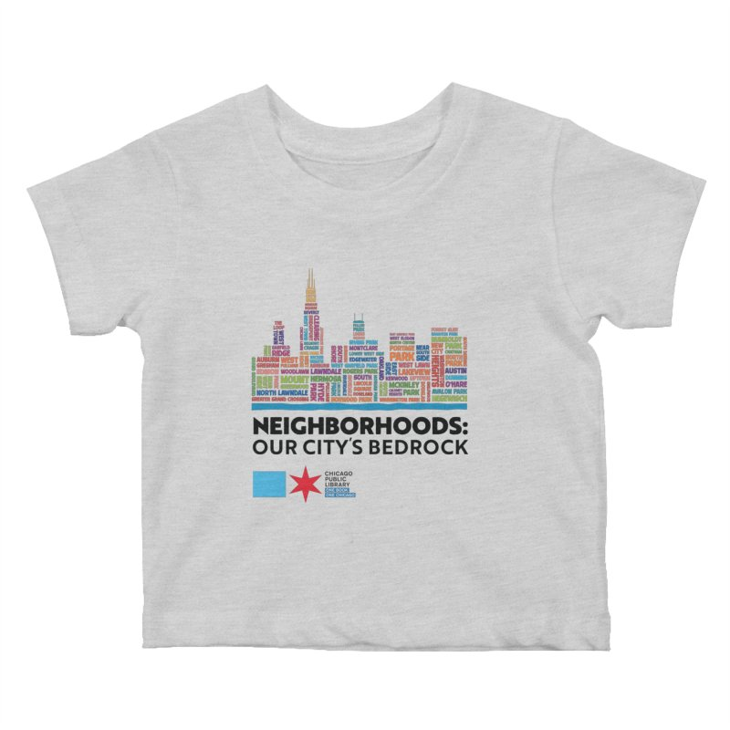 One Book, One Chicago 2021 City Neighborhoods Skyline Kids Baby T-Shirt by Chicago Public Library Artist Shop