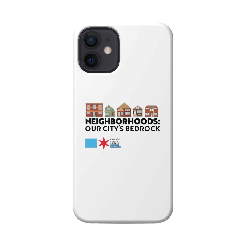 One Book, One Chicago 2021 Neighborhoods Tagline Accessories Phone Case by Chicago Public Library Artist Shop
