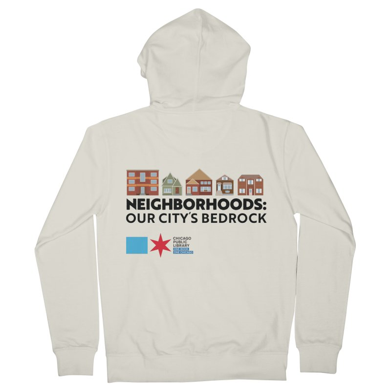 One Book, One Chicago 2021 Neighborhoods Tagline Women's Zip-Up Hoody by Chicago Public Library Artist Shop