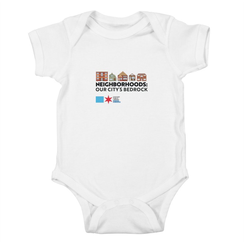 One Book, One Chicago 2021 Neighborhoods Tagline Kids Baby Bodysuit by Chicago Public Library Artist Shop