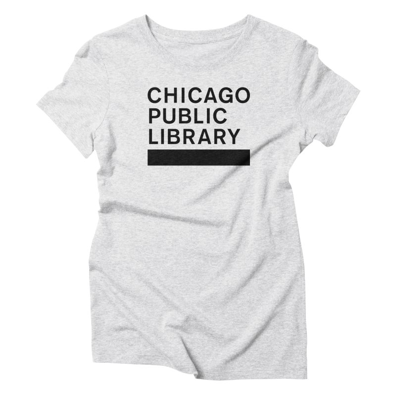 CPL Master Brand Logo Women's Triblend T-Shirt by Chicago Public Library Artist Shop