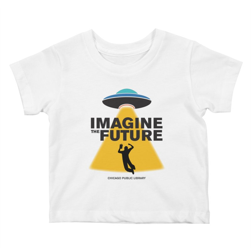 One Book, One Chicago 2018 Imagine the Future Saucer Kids Baby T-Shirt by Chicago Public Library Artist Shop