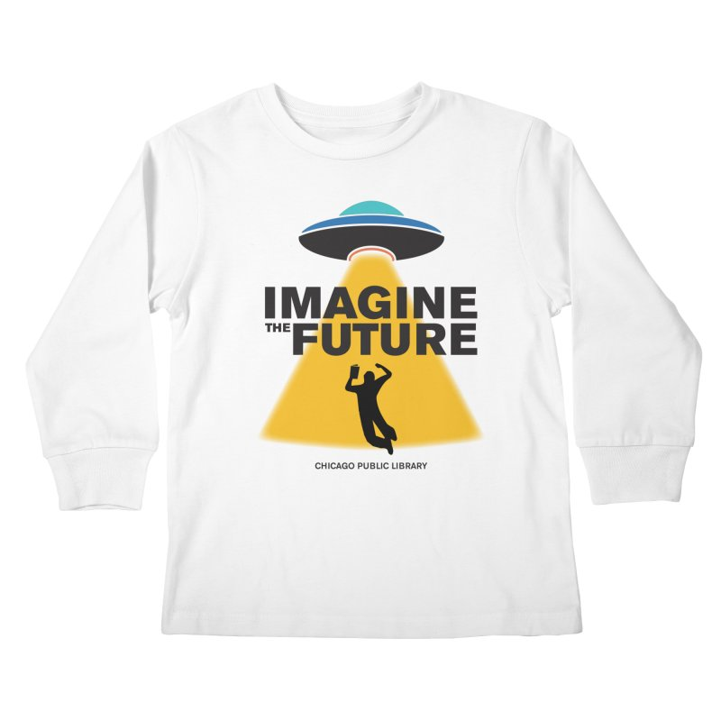 One Book, One Chicago 2018 Imagine the Future Saucer Kids Longsleeve T-Shirt by Chicago Public Library Artist Shop