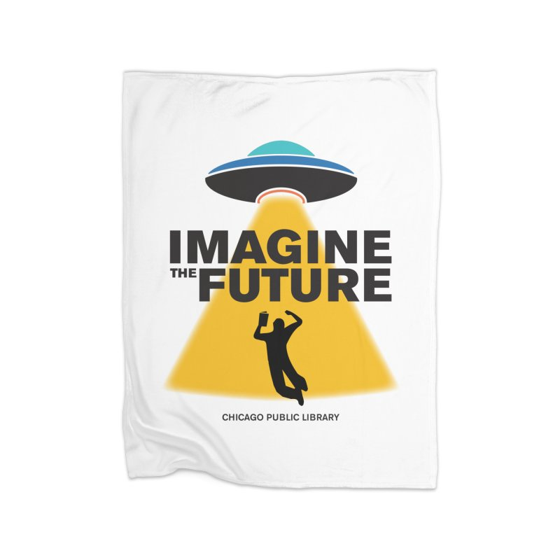 One Book, One Chicago 2018 Imagine the Future Saucer Home Fleece Blanket Blanket by Chicago Public Library Artist Shop