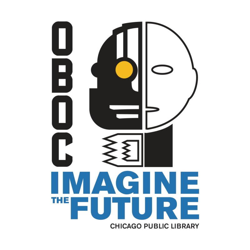 One Book, One Chicago 2018 Imagine the Future Cyborg by Chicago Public Library Artist Shop