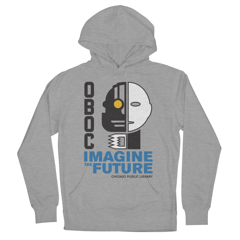 One Book, One Chicago 2018 Imagine the Future Cyborg Men's French Terry Pullover Hoody by Chicago Public Library Artist Shop