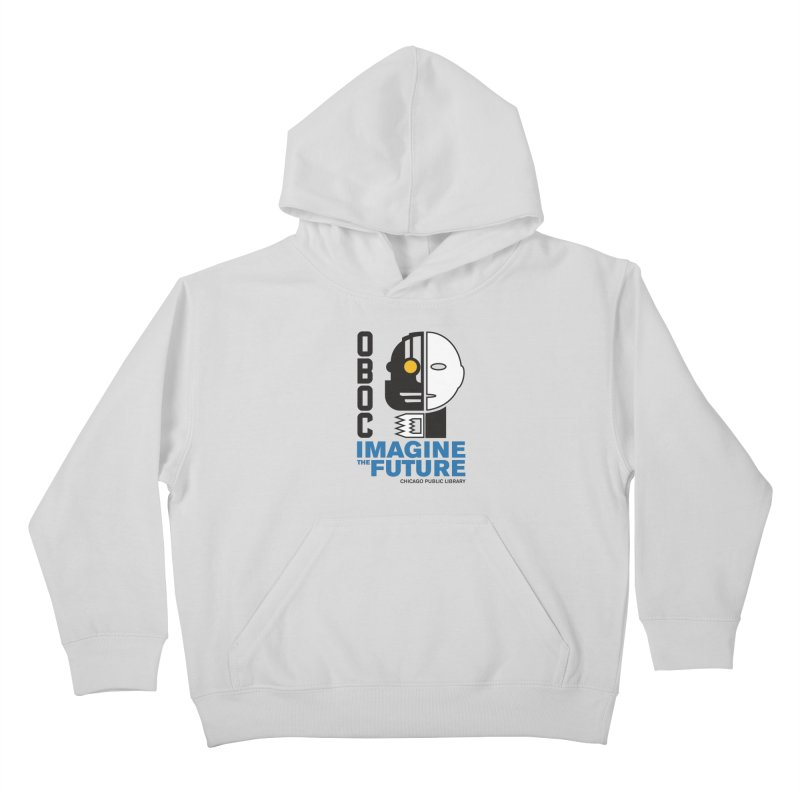 One Book, One Chicago 2018 Imagine the Future Cyborg Kids Pullover Hoody by Chicago Public Library Artist Shop