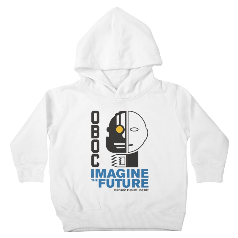 One Book, One Chicago 2018 Imagine the Future Cyborg Kids Toddler Pullover Hoody by Chicago Public Library Artist Shop