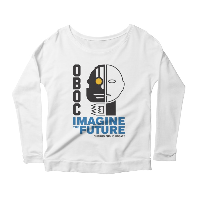 One Book, One Chicago 2018 Imagine the Future Cyborg Women's Scoop Neck Longsleeve T-Shirt by Chicago Public Library Artist Shop