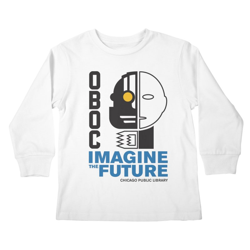 One Book, One Chicago 2018 Imagine the Future Cyborg Kids Longsleeve T-Shirt by Chicago Public Library Artist Shop