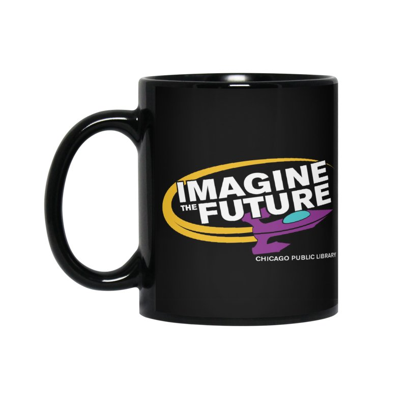 One Book, One Chicago 2018 Imagine the Future Rocket Accessories Mug by Chicago Public Library Artist Shop