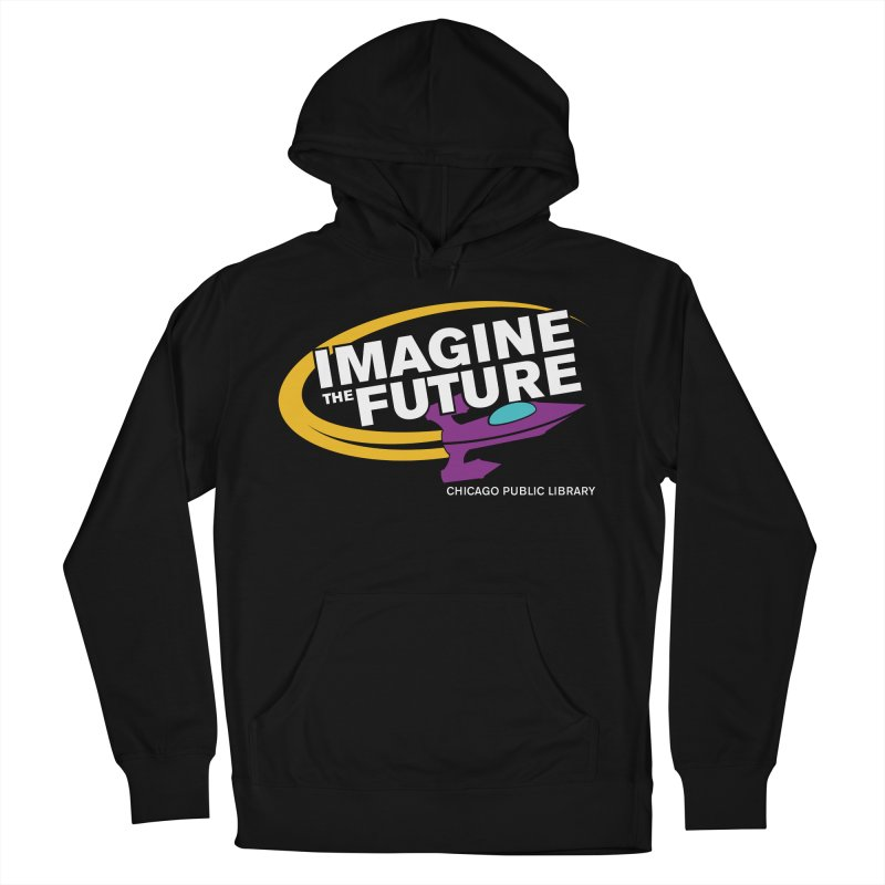 One Book, One Chicago 2018 Imagine the Future Rocket Women's French Terry Pullover Hoody by Chicago Public Library Artist Shop
