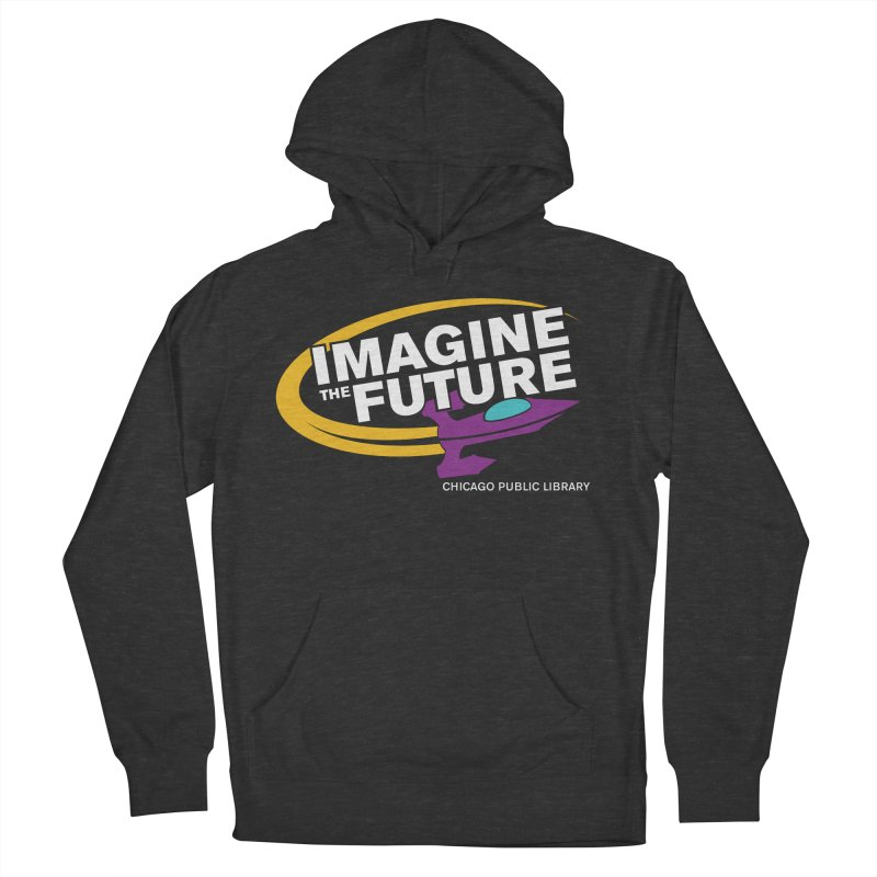 One Book, One Chicago 2018 Imagine the Future Rocket Men's French Terry Pullover Hoody by Chicago Public Library Artist Shop