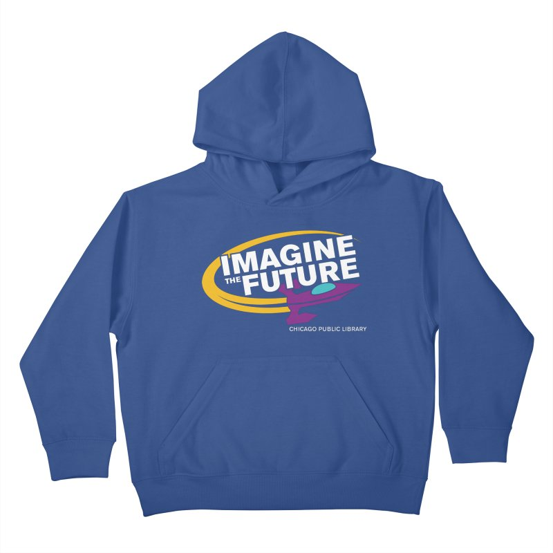 One Book, One Chicago 2018 Imagine the Future Rocket Kids Pullover Hoody by Chicago Public Library Artist Shop