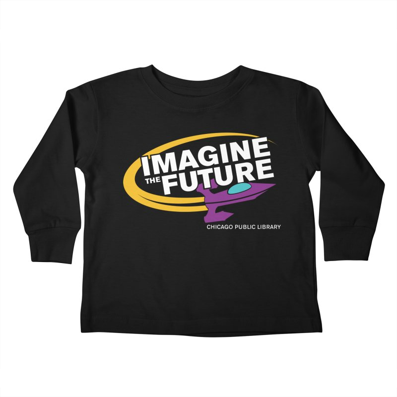 One Book, One Chicago 2018 Imagine the Future Rocket Kids Toddler Longsleeve T-Shirt by Chicago Public Library Artist Shop