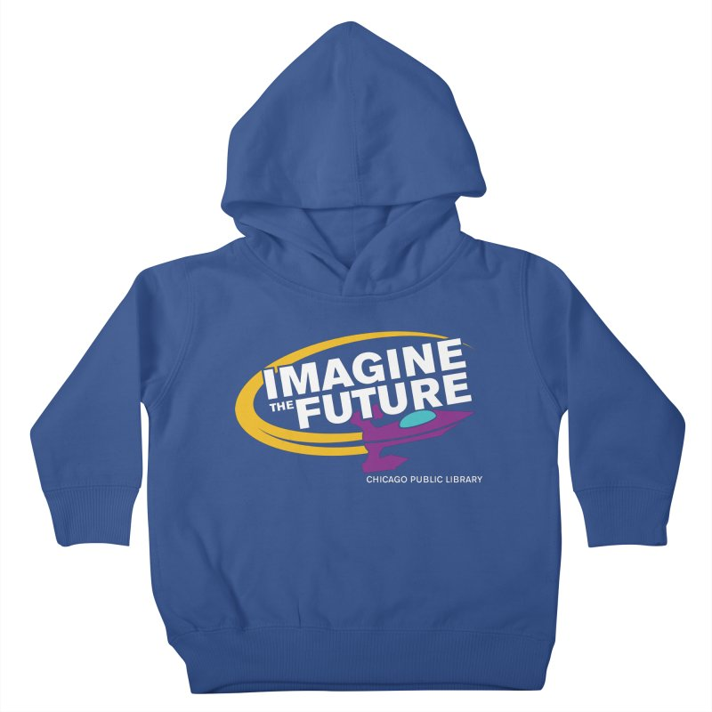 One Book, One Chicago 2018 Imagine the Future Rocket Kids Toddler Pullover Hoody by Chicago Public Library Artist Shop