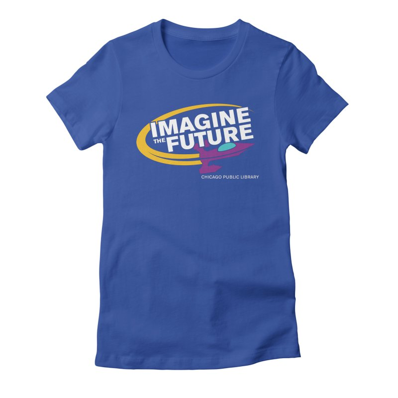 One Book, One Chicago 2018 Imagine the Future Rocket Women's Fitted T-Shirt by Chicago Public Library Artist Shop