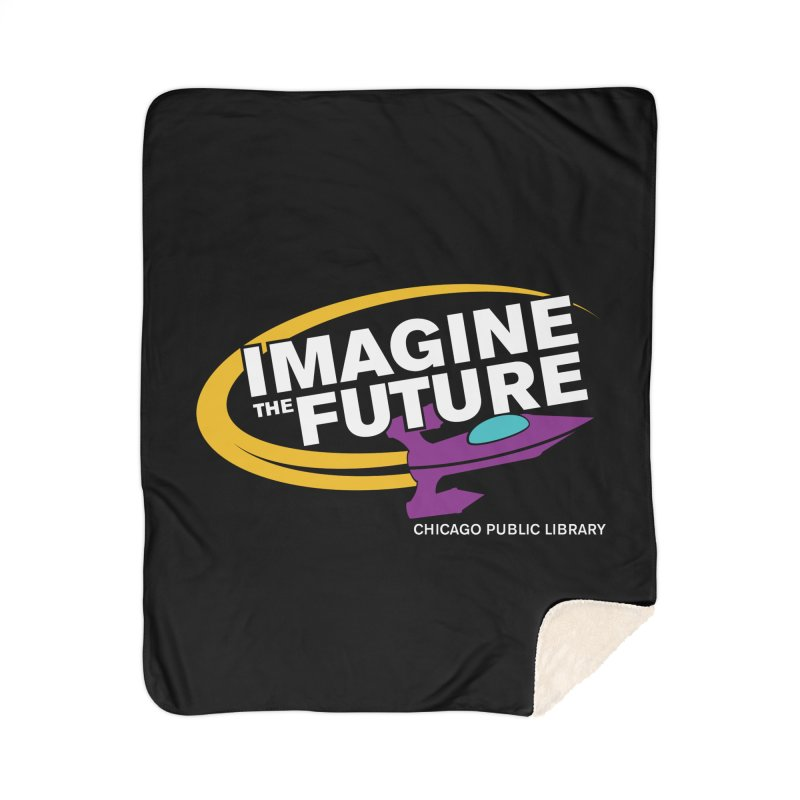 One Book, One Chicago 2018 Imagine the Future Rocket Home Sherpa Blanket Blanket by Chicago Public Library Artist Shop