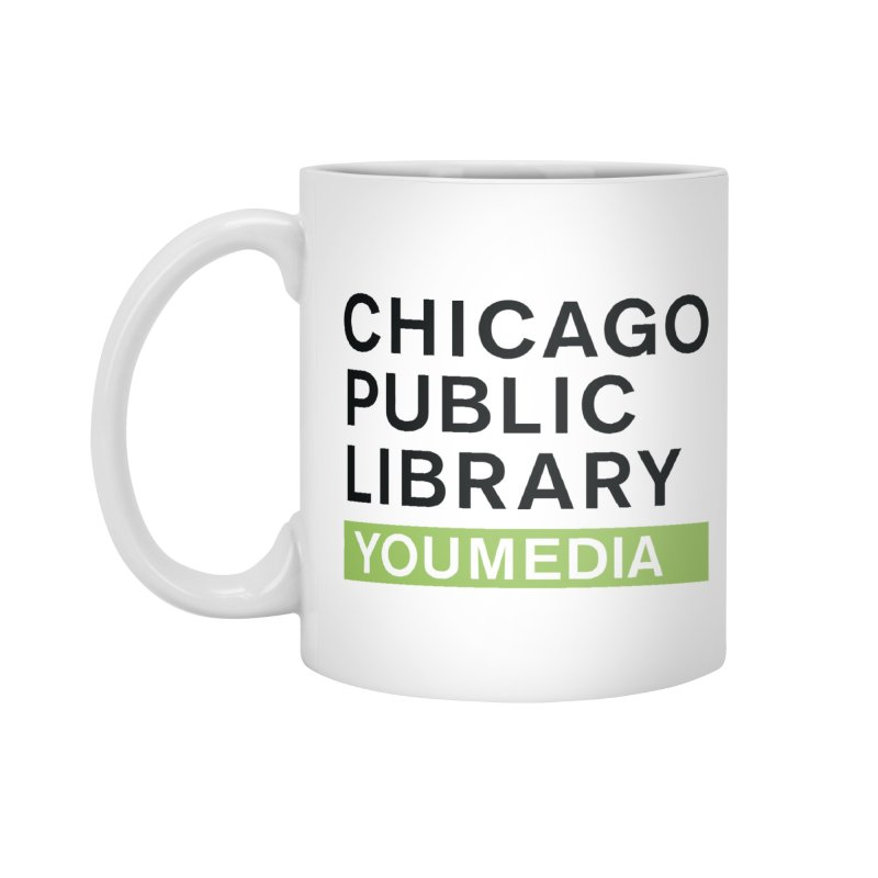 CPL Signature Program YOUmedia Accessories Mug by Chicago Public Library Artist Shop