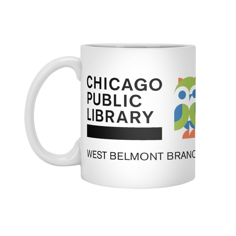 West Belmont Branch Accessories Standard Mug by Chicago Public Library Artist Shop
