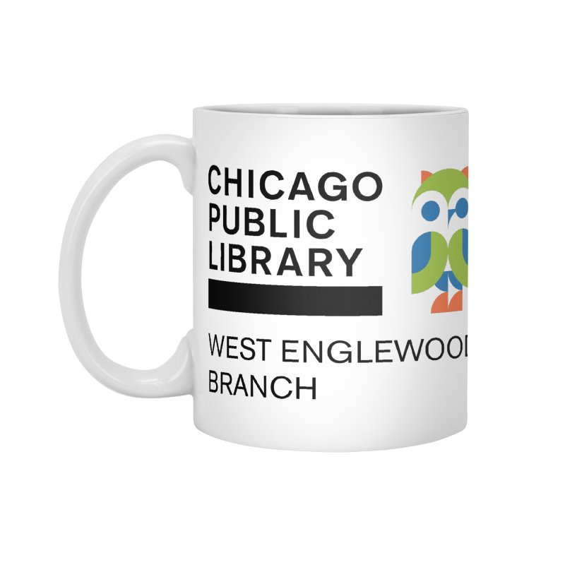 West Englewood Branch Accessories Standard Mug by Chicago Public Library Artist Shop