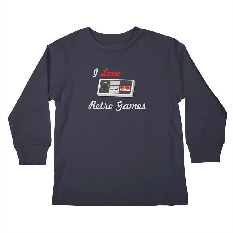 I Love Retro Games Kids Longsleeve T-Shirt by chicharostudios's  Shop