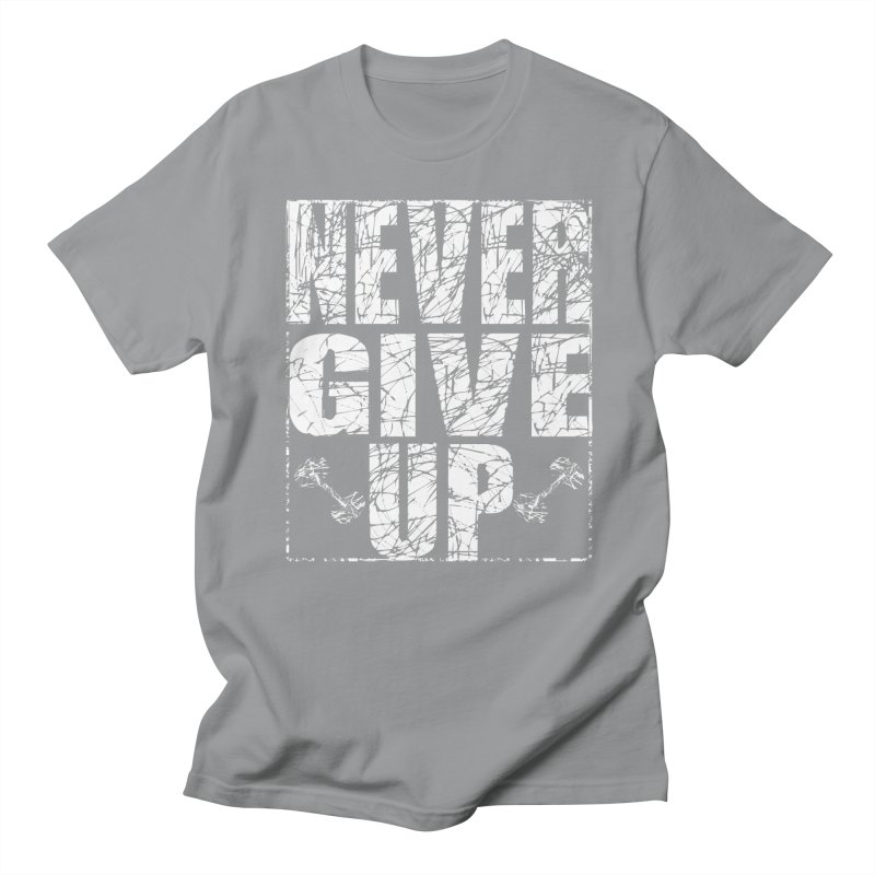 Never Give Up  Men's Regular T-Shirt by chicharostudios's  Shop