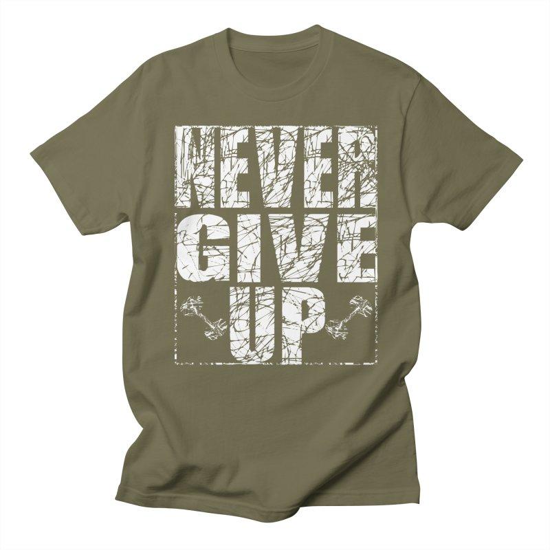 Never Give Up  Women's Regular Unisex T-Shirt by chicharostudios's  Shop