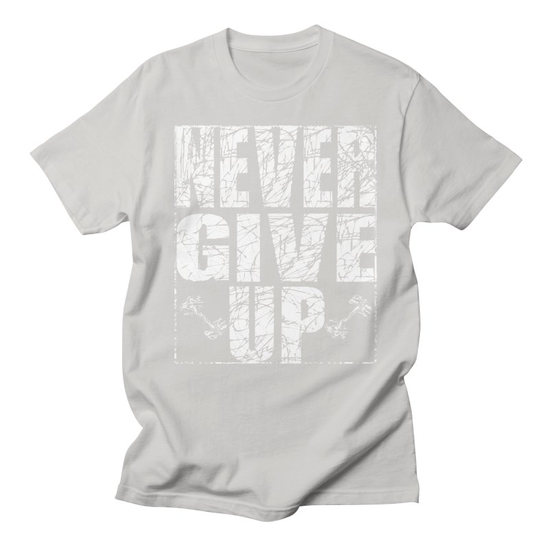 Never Give Up  Men's Regular T-Shirt by chicharostudios's  Shop