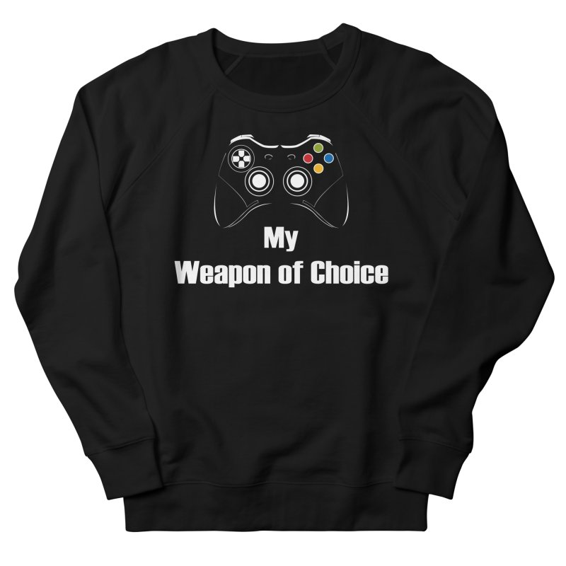 Weapon of choice Men's French Terry Sweatshirt by chicharostudios's  Shop
