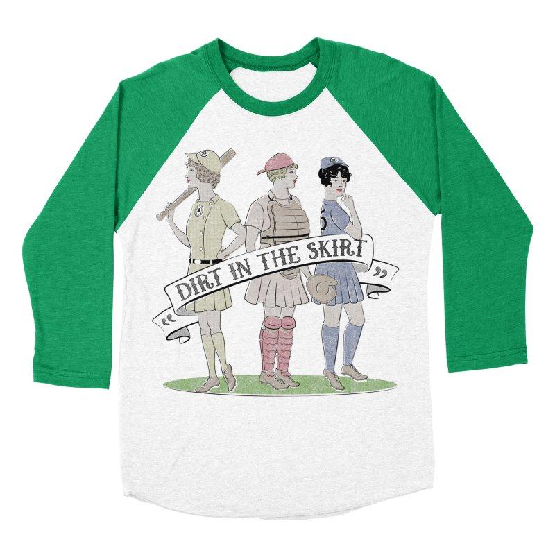 Dirt in the Skirt Women's Baseball Triblend T-Shirt by Chick & Owl Artist Shop